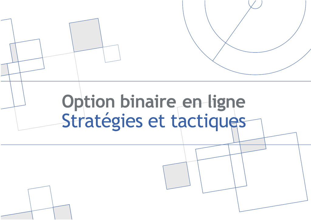 options binaires tactiques de trading